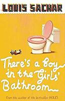 There's a Boy in the Girls' Bathroom : Rejacketed by Sachar, Louis-ExLibrary