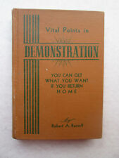 VITAL POINTS IN DEMONSTRATION by Robert A. Russell VINTAGE HARDCOVER