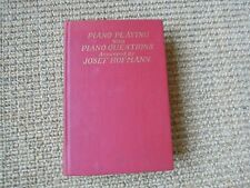 Piano Playing- A little Book of Simple Suggestions, Josef Hofmann, 1920, Vintage
