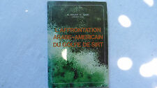 L'AFFRONTATION ARABE-AMÉRICAIN DU GOLF DE SIRT / AL MOUKIF AL ARABI  / 1982