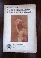 Nuove rivelazioni della psiche animale - W. Mackenzie - Formiggini, 1914