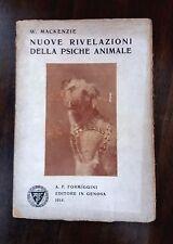 Nuove revelaciones de psique animales - W. Mackenzie - Formiggini, 1914