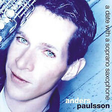 anders paulsson-date with a soprano saxophone,paulsson/debussy/britten/berioCD N