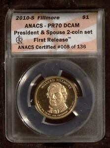 2010-S Presidential Dollar | Fillmore | ANACS PR70 DCAM | First Release | Proof