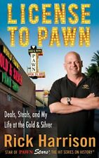 License to Pawn: Deals, Steals, and My Life at the
