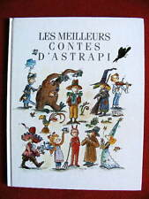 Album illustré Les Meilleurs Contes d'ASTRAPI Bayard Presse France Loisirs 1991