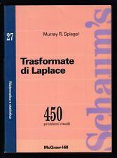 TRASFORMATE DI LAPLACE - MURRAY SPIEGEL - SCHAUM'S 27 - McGRAW 1994 [*C-44]