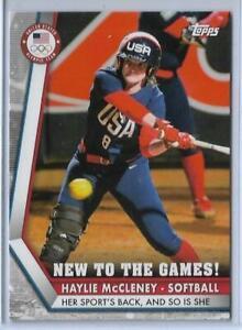 2020 TOPPS OLYMPICS HAYLIE MCCLENEY NEW GAMES CARD ~ USA SOFTBALL 2021 ~ QTY