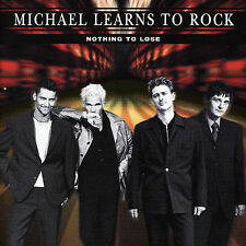 Michael Learns to Rock - Nothing to Lose - CD