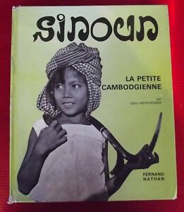 Sinoun la petite Cambodgienne Fernand Nathan 1970 romans photos Odile Wertheimer