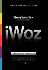 IWoz : Computer Geek to Cult Icon: How I Invented the Personal Computer, Co-Foun