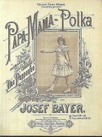 Josef Bayer, PAPA-MAMA-Polka,  übergroße, alte Noten
