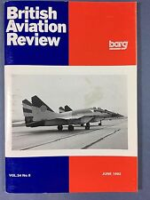 BRITISH AVIATION REVIEW - Profile Journal of Aircraft Research - Vol.34 #6 1992