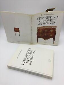 Lodovico Caumont Caimi L'EBANISTERIA GENOVESE DEL SETTECENTO
