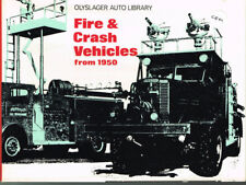 FIRE & CRASH VEHICLES FROM 1950 - A PHOTO ARCHIVE - (CFM) - USED