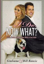 Signed I Do Now What Giuliana Bill Rancic 2010 First Edition Signed by Both