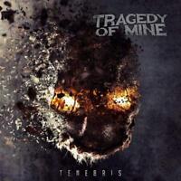 TRAGEDY OF MINE - TENEBRIS   CD NEU