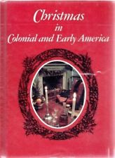 B01F9GHOY4 Christmas in Colonial and Early America by Peter Andrews (1975-05-03