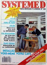 SYSTEME D 1988: CAVE A VIN_REPARATION CARROSSERIE_VERANDA_CREPIS MORTIER etc...