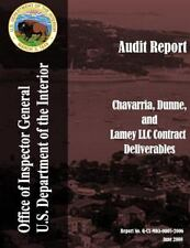 Audit Report: Chavarria, Dinne, and Lamey LLC Contract Deliverables by United...