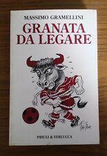 LB857_GRANATA DA LEGARE_MASSIMO GRAMELLINI_PRIULI & VERLUCCA_2006