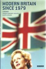 Modern Britain Since 1979: A Reader - Christine F. Collette & Keith Laybourn NEW