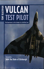 Vulcan Test Pilot - My Experiences in the Cockpit of a Cold War Icon - New Copy