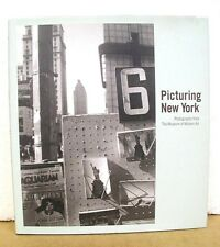 Picturing New York - Photographs from the Museum of Modern Art HB/DJ 2009