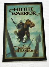 Living History Library: Hittite Warrior by Joanne S. Williamson Ancient History