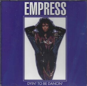 Empress – Dyin' To Be Dancin'   New cd  Canada import.