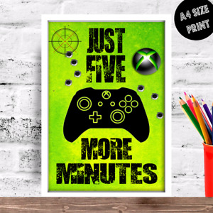 Birthday gift idea BOY or Girl Xbox JUST FIVE MORE MINUTES A4 size poster print