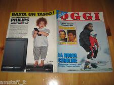 OGGI 1991/12=CAROLINE DE MONACO=SABRINA SALERNO JO SQUILLO=COCCIANTE=RENATO ZERO