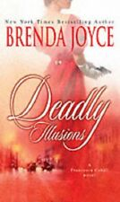 Deadly Illusions (Mills and Boon Shipping Cycle),Brenda Joyce