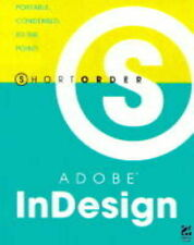 USED (GD) Short Order Adobe(R) InDesign(R) 1.5 by Patti Sokol