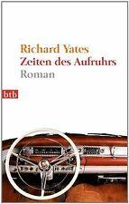 Zeiten des Aufruhrs: Roman von Yates, Richard | Buch | Zustand sehr gut