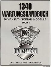 1995 HARLEY-DAVIDSON 1340 MODELLE WARTUNGSHANDBUCH -DYNA-FLT-SOFTAIL