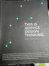 This Is Service Design Thinking : Basics, Tools, Cases by Marc Stickdorn and...