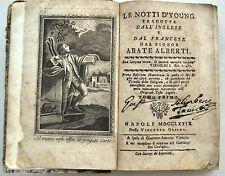 Le notti d'Young tradotte dal signor Abate Alberti Napoli 1779 tomo I e II