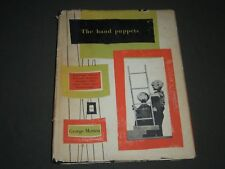 1957 THE HAND PUPPETS BY GEORGE MERTEN HARDCOVER BOOK - I 1235