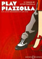 Play Piazzolla : 13 Tangos : Easy Guitar Arrangements, Paperback by Piazzolla...