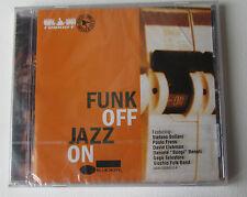 # FUNK OFF JAZZ ON - CD  NUOVO SIGILLATO  -