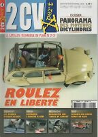 2CV XPERT 4 2005 MOTEURS BICYLINDRES TAMBOURS ARRIERES CHASSIS ESSUIE GLACES