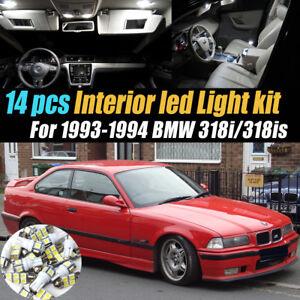 14Pc White Car Interior LED Light Bulb Kit Pack for 1993-1994 BMW 318i/318is