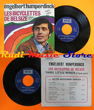 LP 45 7'' ENGELBERT HUMPERDINCK Les bicyclettes de belsize italy DECCA cd mc dvd