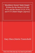Blackberry Storm2 Made Simple: Written for Stor, Trautschold, Martin,,
