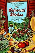 The Universal Kitchen: A 250-Recipe Tour of World Cooking
