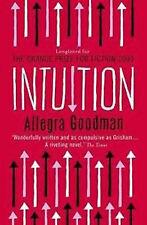 Allegra Goodman ____Intuition ____BRANDNEU ____PORTOFREI UK