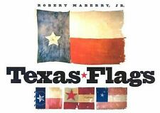"MABERRY ""TEXAS FLAGS"" 2001 1ST ED HC/DJ VG/VG+ 140+ COLOR PIX HISTORIC TX FLAGS!"