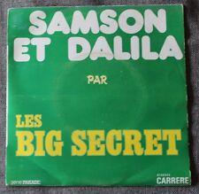 Big Secret, Samson et Dalila / OK all right, SP - 45 tours