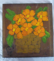 Kitchen Painting on Wood Wall Plaque Orange Flowers in Basket - Signed Bobbi